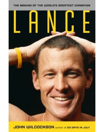 Lance Armstrong - The Making Of The Worlds Greatest Champion